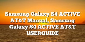 Samsung Galaxy S4 ACTIVE AT&T Manual, Samsung Galaxy S4 ACTIVE AT&T USERGUIDE