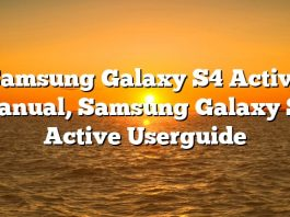 Samsung Galaxy S4 Active Manual, Samsung Galaxy S4 Active Userguide