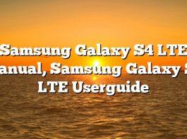 Samsung Galaxy S4 LTE Manual, Samsung Galaxy S4 LTE Userguide