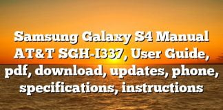Samsung Galaxy S4 Manual AT&T SGH-I337, User Guide, pdf, download, updates, phone, specifications, instructions